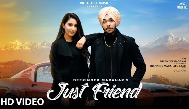 Just Friend Lyrics - Deepinder Madahar