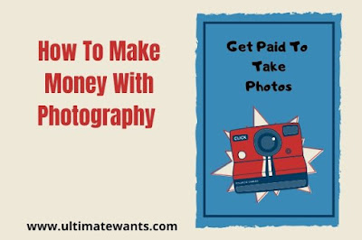 How to Make Money with Photography