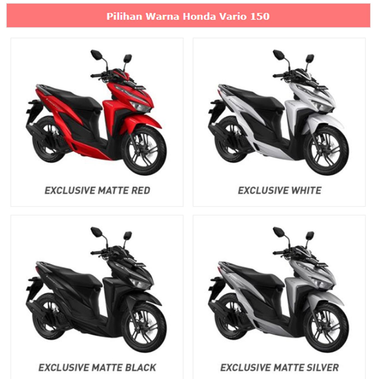 All New Honda Vario 150 Tahun 2018 Tersedia Dengan 4 Pilihan Warna Menarik Yakni Exclusive Matte Red Silver Black Dan