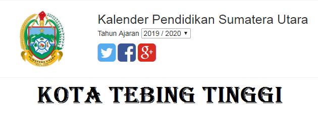 Update Terbaru Kalender Pendidikan Provinsi Sumatra Utara Kota Tebing Tinggi 2019/2020