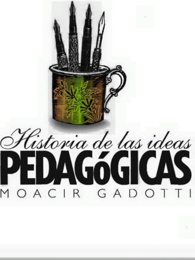 historia de las ideas pedagógicas moacir gadotti pdf