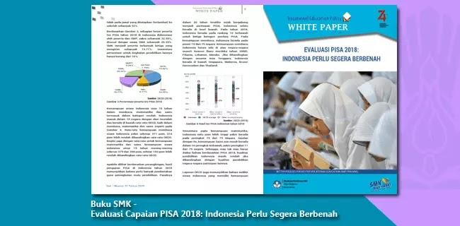 Buku SMK - Evaluasi Capaian PISA 2018: Indonesia Perlu Segera Berbenah