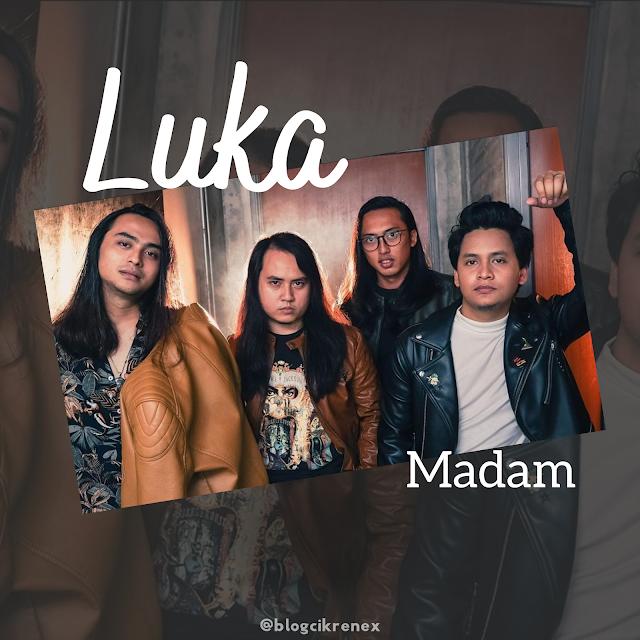 Lirik Lagu Luka- Madam