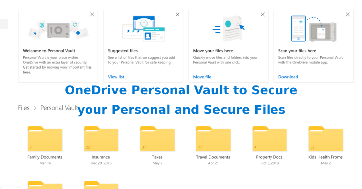 Microsoft's Announces OneDrive Personal Vault to Secure your Personal and Secure Files