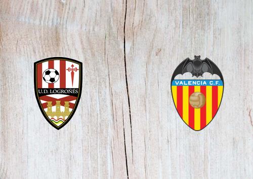 UD Logroñés vs Valencia -Highlights 22 January 2020
