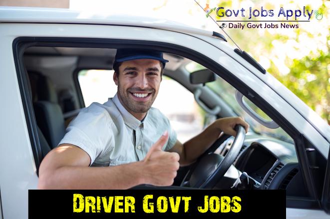 Driver Latest Govt Jobs