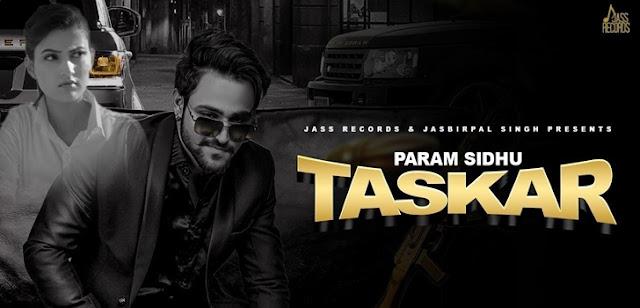 Taskar Lyrics - Param Sidhu