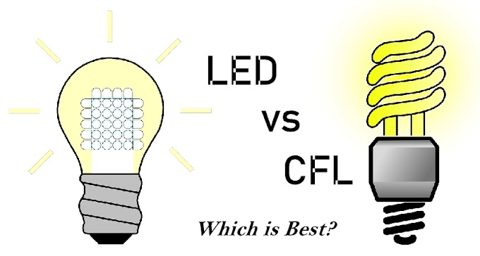 LED vs CFL Lights – Which is Best? – Pros and Cons of Each