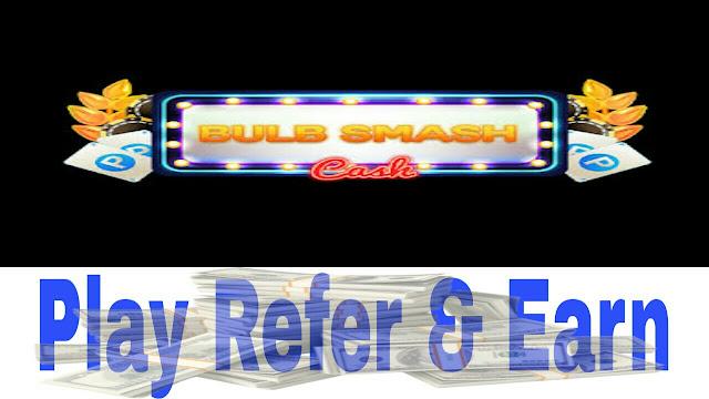 BULB SMASH CASH(INSTANT PAYTM CASH) - dargowhar