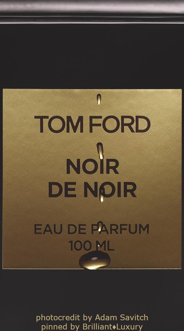 Brilliant Luxury♦TOM FORD Noir De Noir Eau De Parfum (photocredit by Adam Savitch) #unisex #fragrance #beauty #black #gold