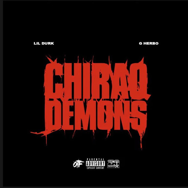 Lil Durk ft G Herbo - Chiraq Demons (Audio)