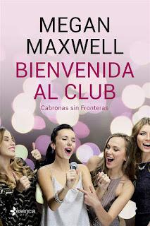 Bienvenida al club. Cabronas sin fronteras   Megan Maxwell