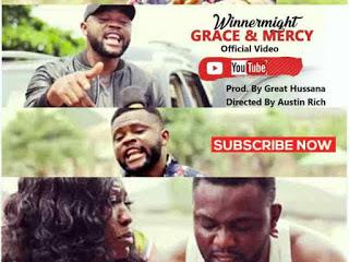 VIDEO: WinnerMight : Grace & Mercy [Directed By 'Austin Rich']