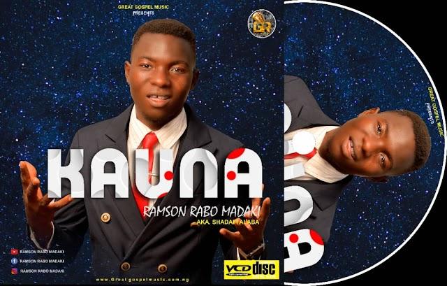 [Free Download] RAMSON RABO MADAKI – KAUNA