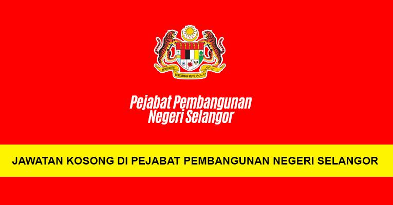 Jawatan Kosong di Pejabat Pembangunan Negeri Selangor