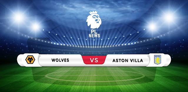 Wolves vs Aston Villa Prediction & Match Preview