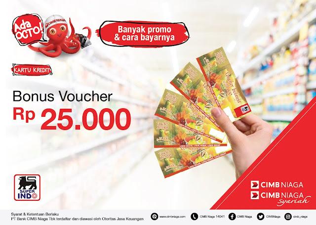 #Superindo - #Promo Free Bonus Voucher 25K Tiap Belanja Min 500K Pakai CIMB Niaga (s.d 31 Des 2019)