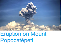 http://sciencythoughts.blogspot.co.uk/2016/06/eruption-on-mount-popocatepetl.html