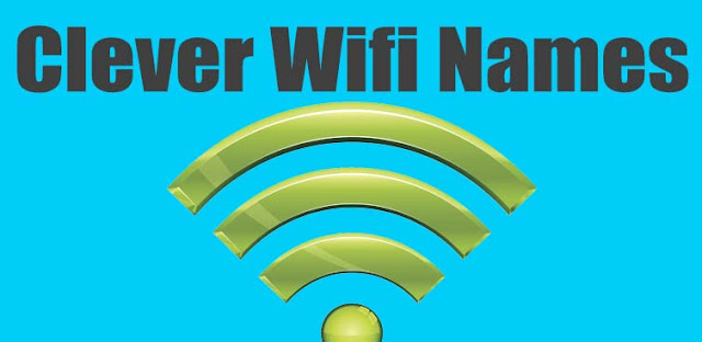 Clever Wifi Names, wifi names