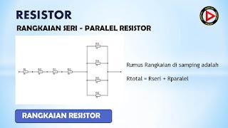 Rangkaian Seri Paralel Resistor