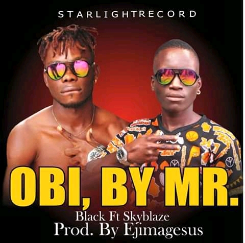 [BangHitz] Music : Mr. Black ft. Skyblaze - Obi