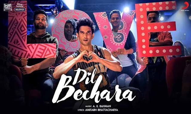 DIL BECHARA LYRICS (Title Song) - A R Rahman