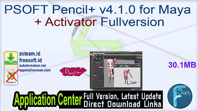 PSOFT Pencil+ v4.1.0 for Maya + Activator Fullversion