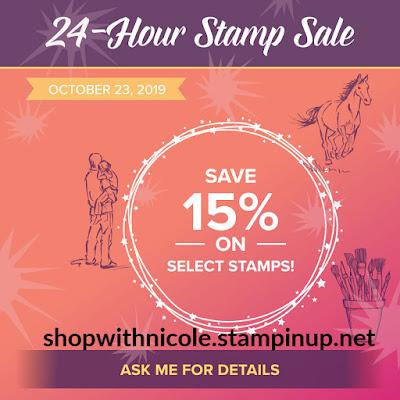 Stampin' Up! 24 hour stamp sale until midnight October 23 - Shop with Nicole Steele The Joyful Stamper