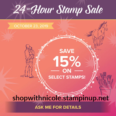 Stampin' Up! 24 hour stamp sale on select stamps until midnight October 23 - shop with Nicole Steele The Joyful Stamper