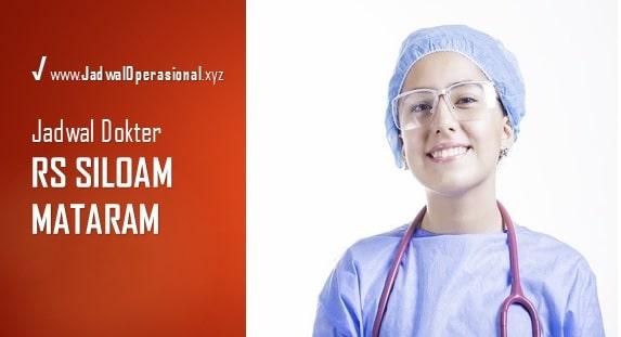 Jadwal Praktek Dokter RS Siloam Mataram