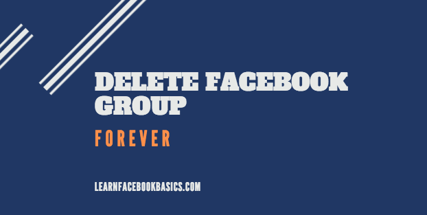 A fast way to Permanently Delete Facebook Group Forever | Delete Facebook Group Link Right Now