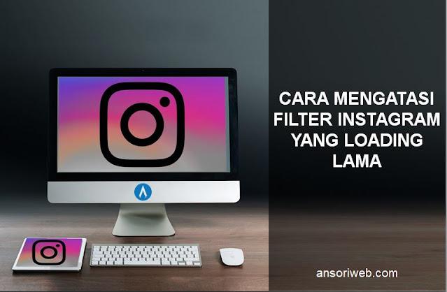 Cara Mengatasi Filter Instagram yang Loading Lama di Hp Samsung J2 Prime