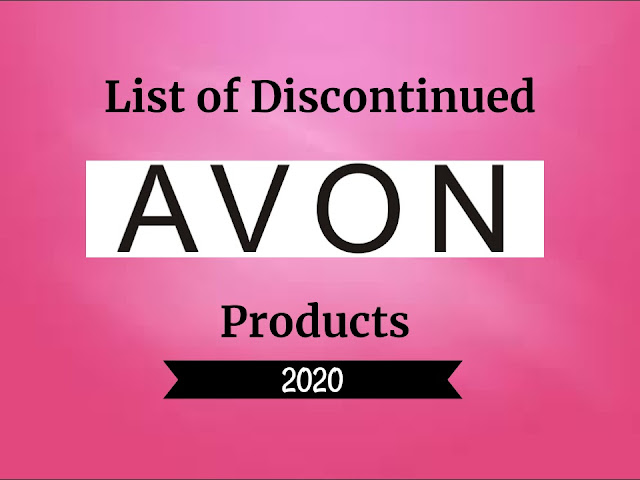 LIST OF DISCONTINUED AVON PRODUCTS 2020