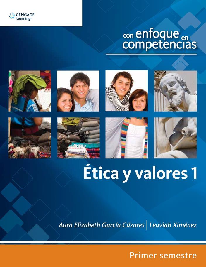Ética y valores 1 – Aura Elizabeth García Cázares
