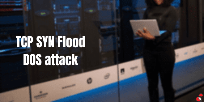 How To Perform TCP SYN Flood DOS Attack using Kali Linux