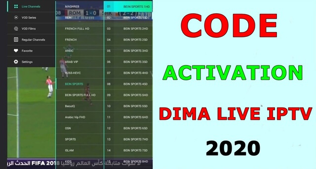 DIMA LIVE IPTV + CODE ACTIVATION Watch Best Live TV & New Movies 2020