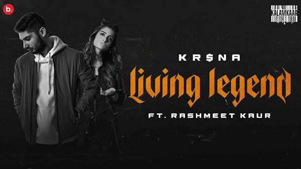 KR$NA Ft. Rashmeet Kaur - Living Legend Song Lyrics Lyrics Planet