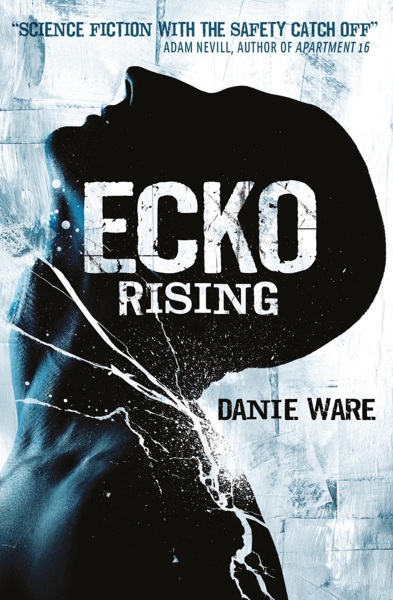 Ecko Rising by Danie Ware
