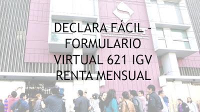 Declara Fácil - Formulario Virtual 621 IGV Renta Mensual