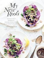 """Sarah Britton, """"My New Roots. Inspirujące przepisy kuchni roślinnej na każdą porę roku"""""""