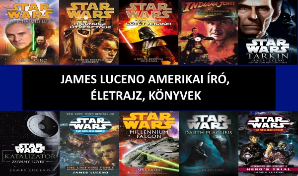 James Luceno amerikai író, életrajz, könyvek