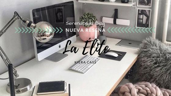 Reseña #35 | La Élite (La Selección #02)