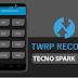 Como Fazer Root & Instalar o Recovery TWRP no Tecno Spark 2 (KA7)
