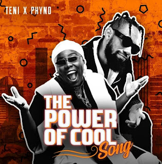AUDIO | Teni x Phyno – Power Of Cool MP3