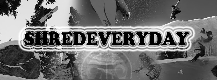shred everyday - it's a mindset, a way of living