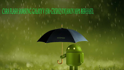 Cara Flash Samsung Galaxy V (SM-G313HZ) Dijamin 100% Berhasil