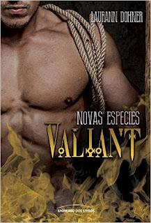 [Lançamento] Valiant | Laurann Dohner @univdoslivros #livro3