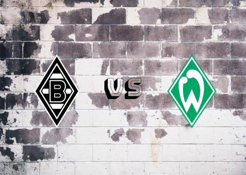 Borussia M'gladbach vs Werder Bremen  Resumen