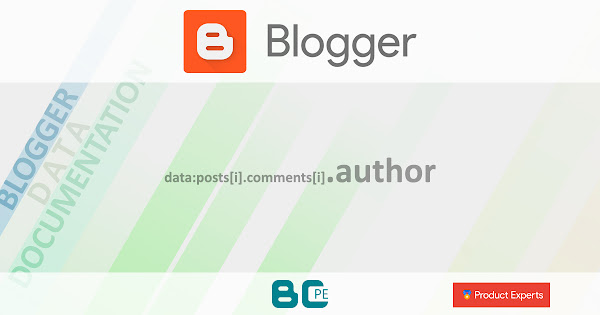 Blogger - Gadget Blog - data:posts[i].comments[i].author