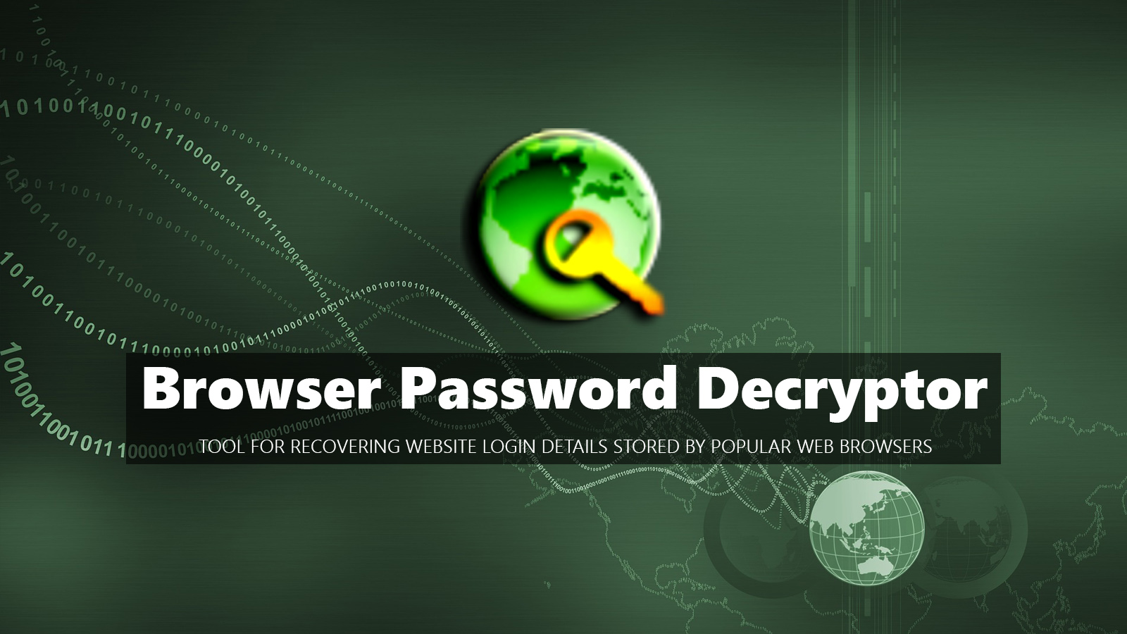 Browser Password Decryptor  Tool For Recovering Website Login Details Stored By Popular Web Browsers
